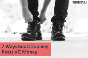 7 Ways Bootstrapping Beats VC Money