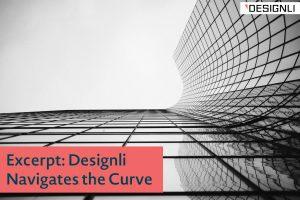Excerpt: Designli Navigates the Curve