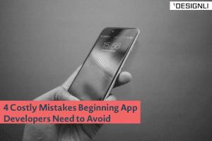 beginning app developer mistakes