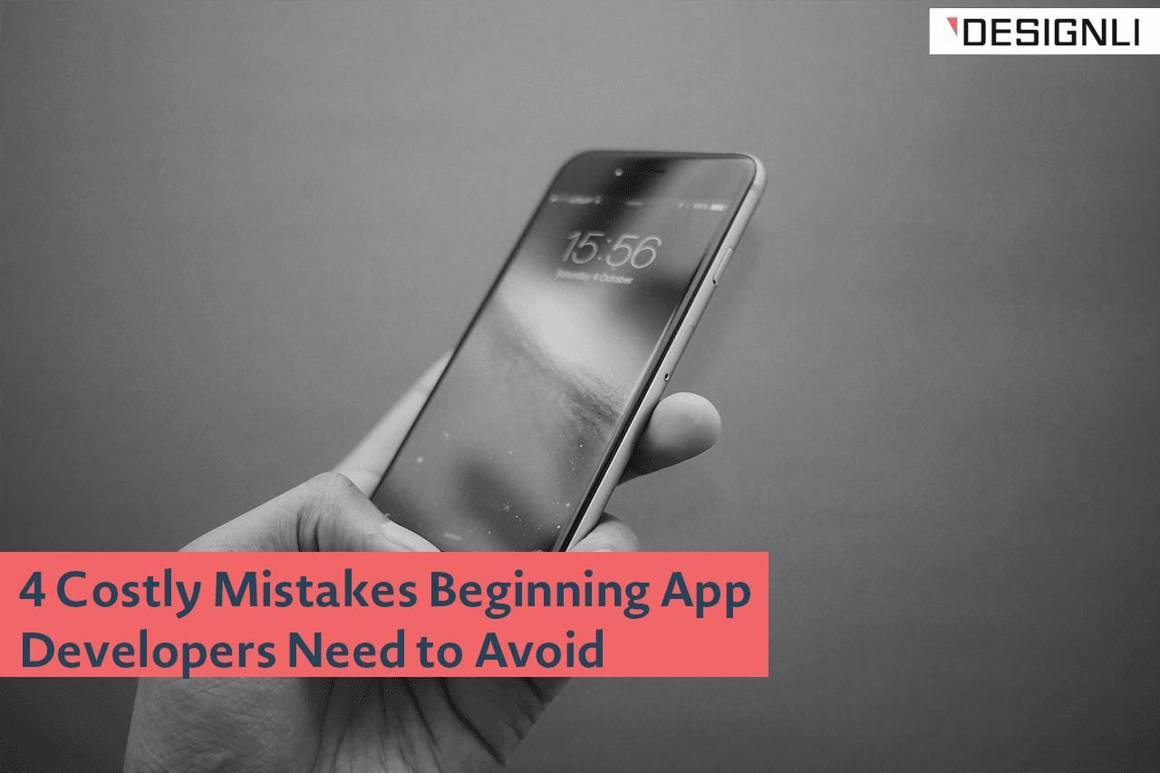 beginning app developer mistakes