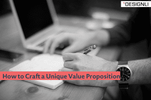 how to craft unique value proposition