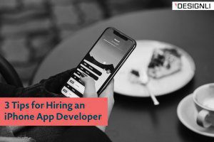 3 Tips for Hiring an iPhone App Developer