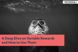A Deep Dive on Variable Rewards and How to Use Them