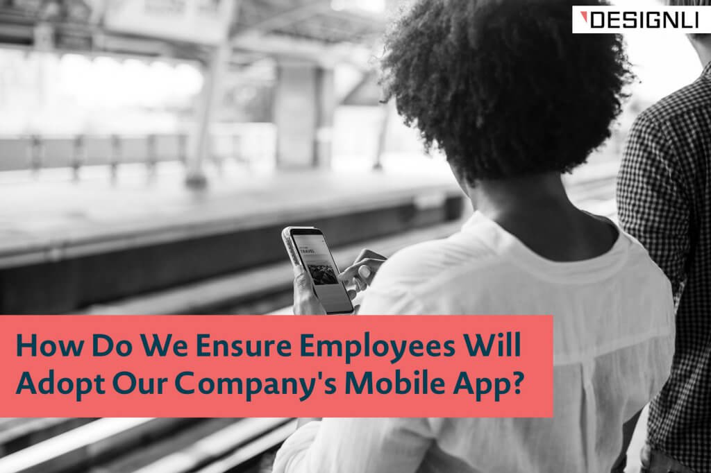 adopt our company's mobile app