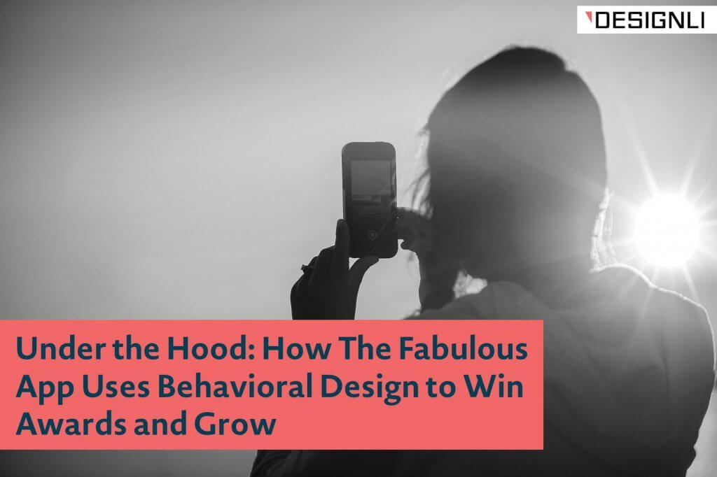 Fabulous App uses behavioral design