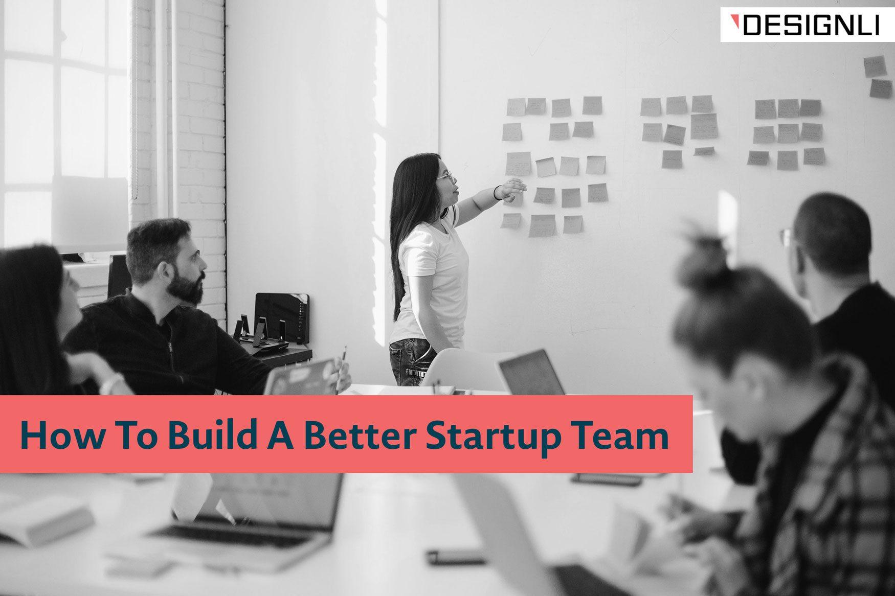 build a better startup team