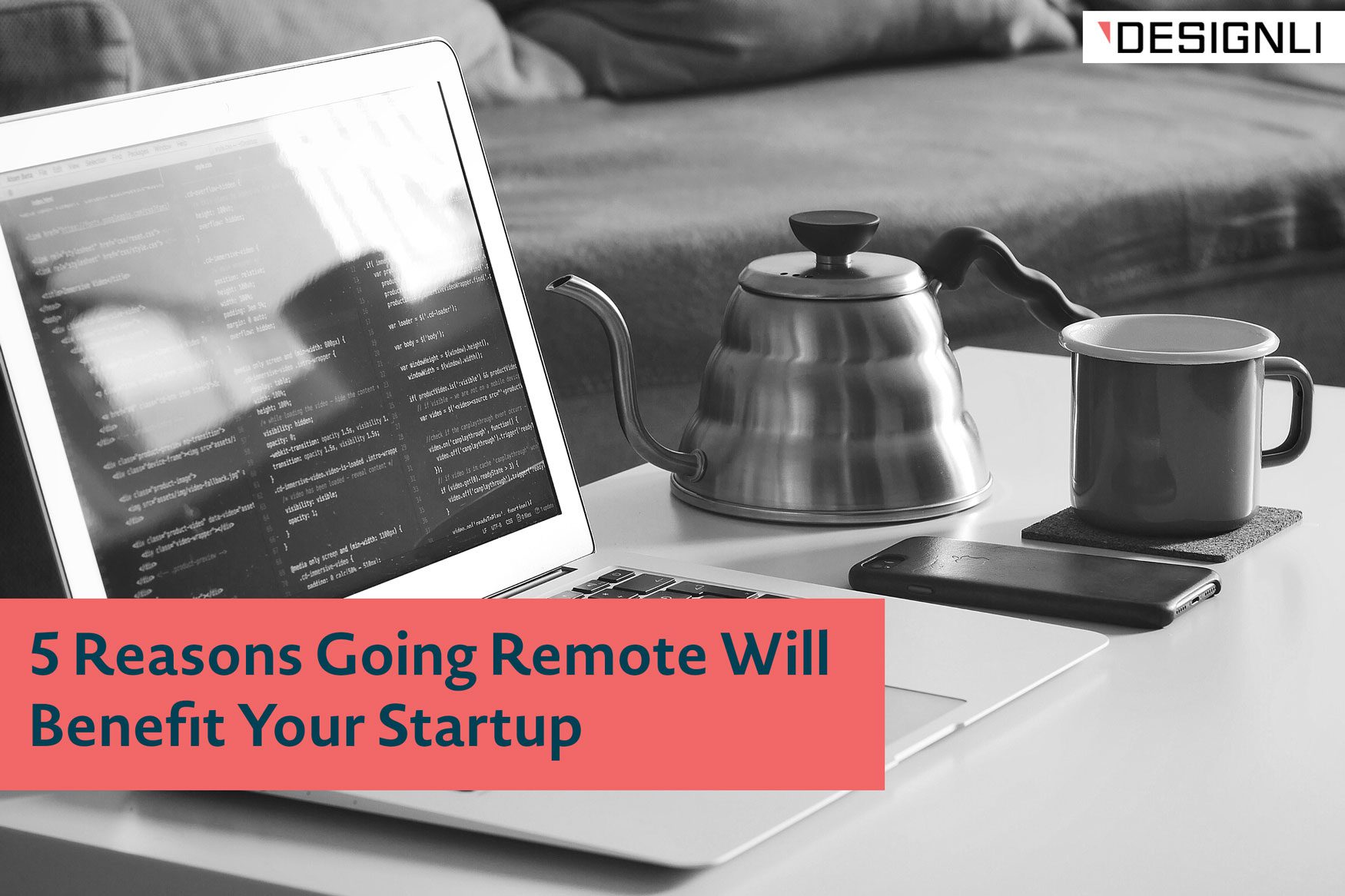 remote work will benefit your startup