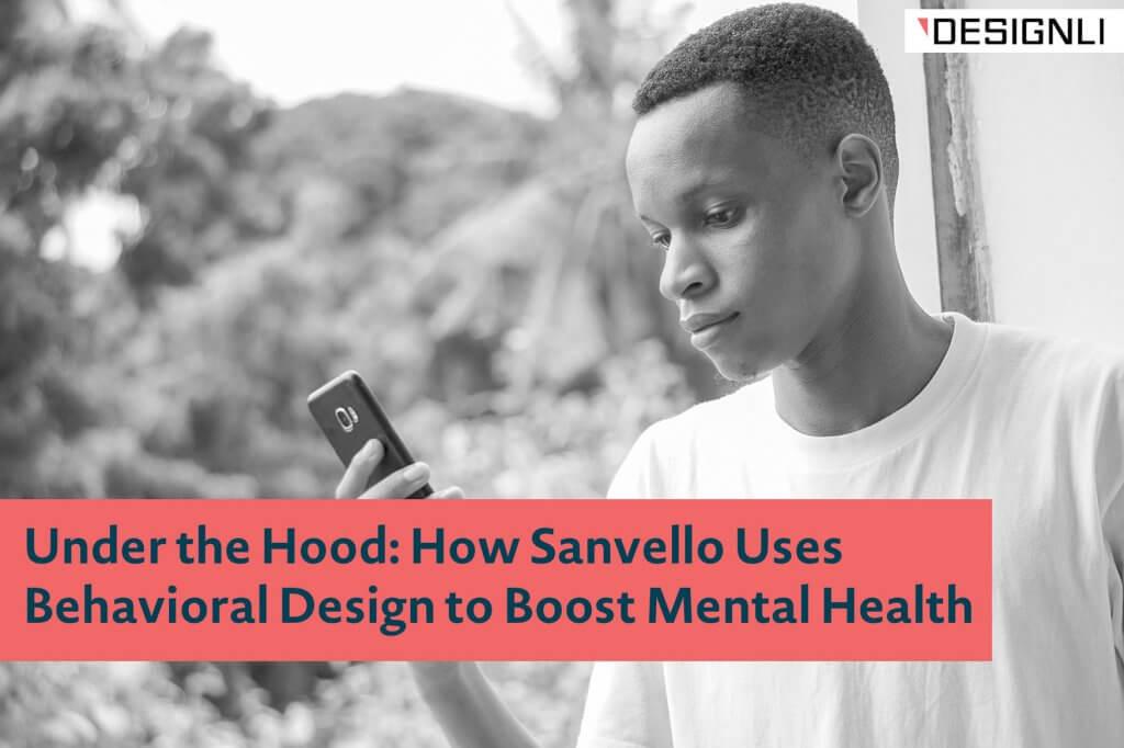 Sanvello Uses Behavioral Design