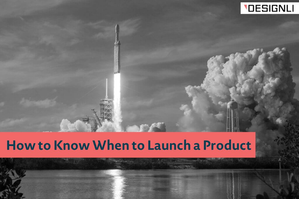 when to launch a product