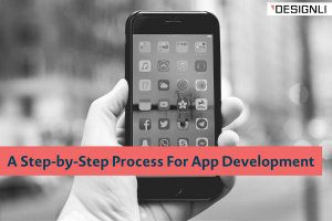 A Step-by-Step Process For App Development