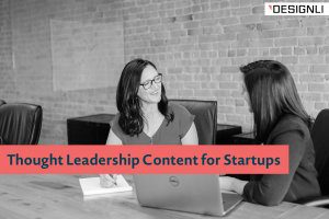 Thought Leadership Content for Startups